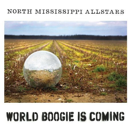 north mississippi allstars world boogie