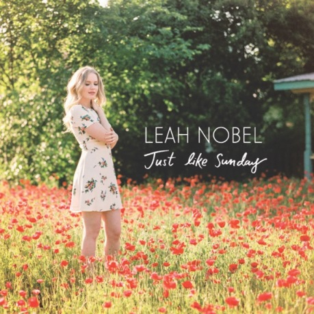 Leah Nobel 2nd EP Cover_ Just Like Sunday