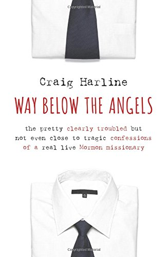 craig harline way below the angels